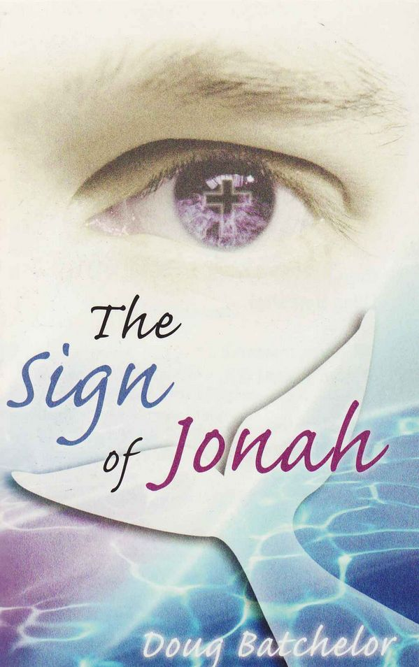 The Sign of Jonah - Doug Batchelor