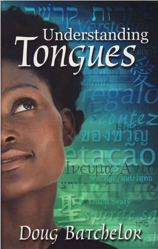 Understanding tongues - Doug Batchelor