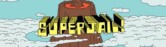 SuperJail i wszystkowidzące oko